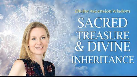 Divine Ascension Wisdom: Sacred Treasure & Divine Inheritance