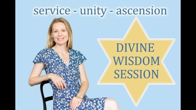 Divine Wisdom: Unity, Connection, Ascension, & Enlightenment