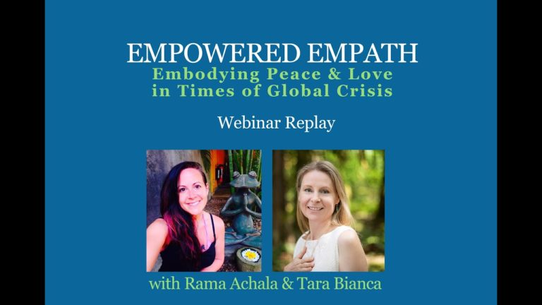 Empowered Empath: Embodying Peace & Love in Times of Global Crisis